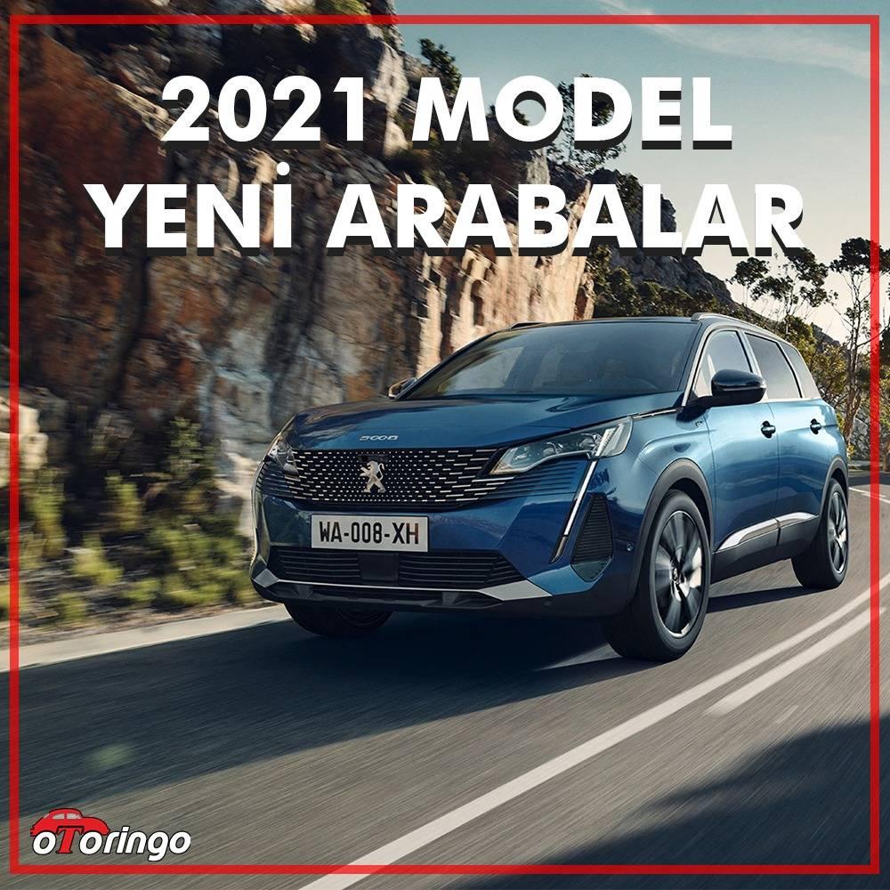 2021'de Çıkacak Araba Modelleri